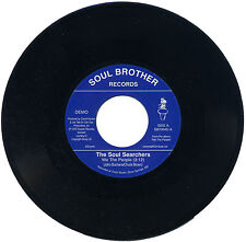 "SOUL SEARCHERS  ""WE THE PEOPLE c/w THINK""   DEMO  KILLER 70's FUNK"