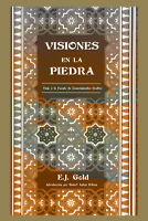 """EJ Gold """"Visiones en la Piedra"""" - Edición en ESPAÑOL - E.J. Gold"""