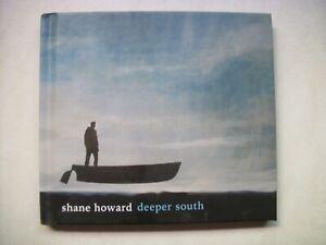 Shane Howard: Deeper South