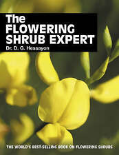 THE FLOWERING SHRUB EXPERT. , Hessayon, Dr. D. G. , Used; Very Good Book