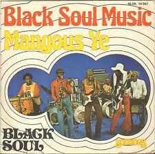 """BLACK SOUL """"BLACK SOUL MUSIC"""" AFRICAN DISCO FUNK 70'S SP SOUKOUS 14047"""