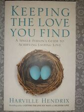 Keeping The Love You Find: A Single Persons Guide...| paperback, see photos, VGC