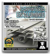 Curso Carpinteria Aluminio + Programa Para Optimizar Corte
