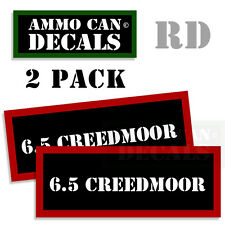 6.5 Creedmoor Ammo Decal Sticker bullet ARMY Gun Can Box safety Hunting 2pack RD