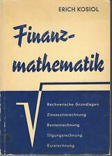 Professor  Dr. Erich Kosiol: Finanzmathematik (9. Auflage)