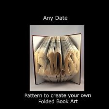 ANY DATE  Book Folding PATTERN to create your own folded book art