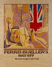 AJ Masthay FERRIS BUELLER'S DAY OFF Birch Veneer Poster PRINT 18x24 S/N /100