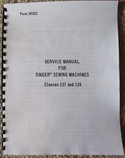 Singer Sewing Machine Class Models 127 128 Adjusters Service Repair Manual Book