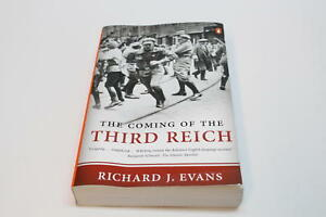 The Coming of the Third Reich PB Richard J Evans