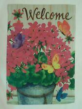"""""""Welcome"""" Geranium Flowers, Butterflies, Summer Blooms, Metal Pail, Garden flag"""