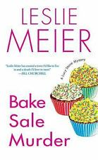 Meier, Leslie .. Bake Sale Murder (Lucy Stone Mysteries, No. 13)