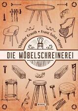 Die Möbelschreinerei Theodor Krauth