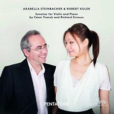 Arabella Steinbacher And Robert Kulek - Franck And Strauss: Sonatas F (NEW SACD)