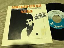 "DEBBIE HARRY - RUSH RUSH 7"" SINGLE SPAIN PROMO SCARFACE OST AL PACINO SYNTH POP"