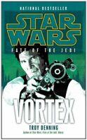 Vortex: Star Wars Legends (Fate of the Jedi) (Star Wars: Fat... by Denning, Troy