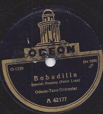 Odeon Tanz Orchester 1929 :Bobadilla , Spanish Onestep