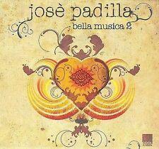 Bella Musica, Vol. 2, Jose Padilla, Very Good Import