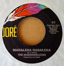 MARSHMELLOWS - MADALENA HADALENA - VOCAL b/w INST. VERSION - DORE 45 - 1975
