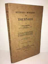 Robert Fontaine METHODES MODERNES DE TOURNAGE 1943 polytechnique Béranger CA71B