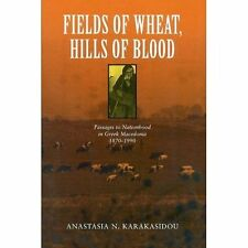 Fields of Wheat, Hills of Blood: Passages to Nationhood in Greek-ExLibrary