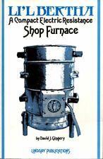 Lil Bertha: Compact Electric Furnace