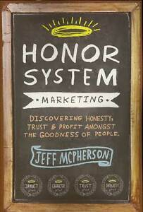 Honor System Marketing by Jeff McPherson