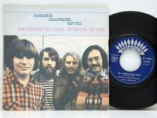 "Creedence Clearwater Revival          Run through the           7 ""       NM # D"