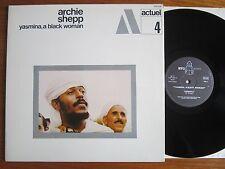 RARE VINYL LP ARCHIE SHEPP YASMINA A BLACK WOMAN ACTUEL 4 BYG 1969 TOP COPY EX+
