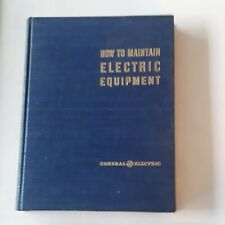 How to Maintain Electric Equipment 1943