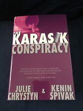 The Karasik Conspiracy by Julie Chrystyn & Kenin Spivak - Hardcover 2005 1st. Ed