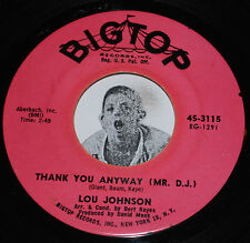 Northern Soul 45~LOU JOHNSON~If I Never Get To Love You / Thank You~Big Top