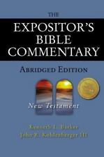 Expositor's Bible Commentary : New Testament by John R., III Kohlenberger and...