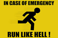 Fridge Magnet – In Case of Emergency Run Like Hell! (Funny Warning Sign Caution)