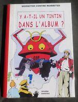 PASTICHE. Y a-t-il un Tintin dans l'album ?. Mortimer contre Mortimer. 2004.