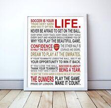 "Soccer Is Your Life - Arsenal FC Custom Manifesto Poster, 17"" x 22"""