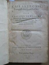 SUETONE / BEROALDE / SABELLICUS / ERASME. DUODECIM CAESARES, 1548.