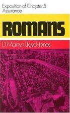 Romans, an Exposition of Chapter 5 by David Martyn Lloyd-Jones