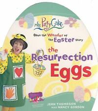 The Resurrection Eggs : Open up the Wonder of the Easter Story by Nancy Gordon a