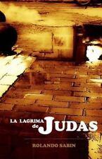 La Lagrima de Judas by Rolando Sabin (2014, Paperback)