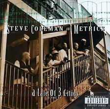 Steve Coleman and Metrics - A Tale Of 3 Cities, The EP  (RCA Novus)  Rel. 1995