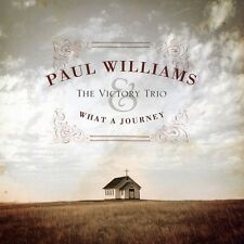 What A Journey - Paul & The Victory Trio Williams (2008, CD NEUF)