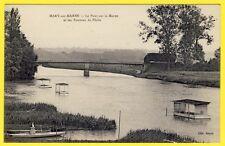 cpa 77 - MARY sur MARNE Le PONT et les PONTONS Cabane de PÊCHE Flottants Barques