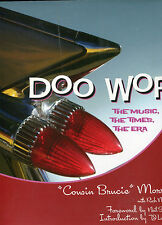 Doo Wop : The Music, the Times, the Era by Rich Maloof and Bruce Morrow...
