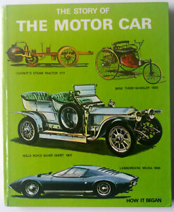 THE STORY OF THE MOTOR CAR - HOW IT BEGAN Peter Roberts 1981 First Ed