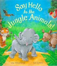 Ian Whybrow Say Hello to The Jungle Animals | Book
