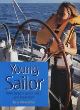 NEW BOOK Young Sailor: How To Be A Good Sailor and Have Fun!