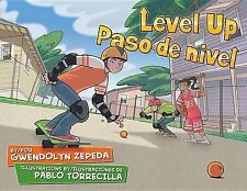 NEW Level Up / Paso de nivel by Gwendolyn Zepeda