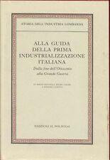 ZANINELLI,CAFARO,CANETTA,Alla guida della prima industrializzazione italiana, I