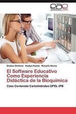 USED (LN) El Software Educativo Como Experiencia Didáctica de la Bioquímica: C