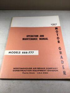 Wabco 666 & 777 Motor Graders Operators & Maintenance Manual (Original)